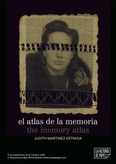 Judith Martinez Estrada. el atlas de la memoria / the memory atlas
