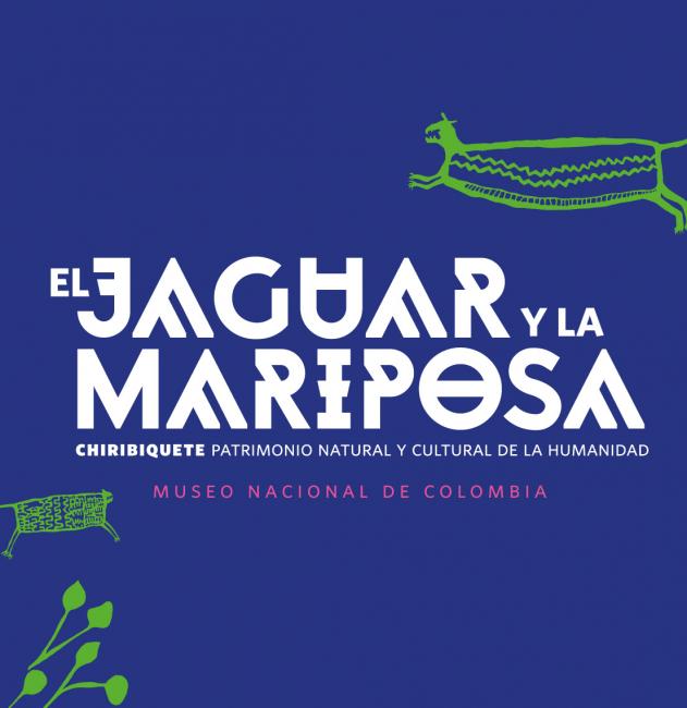 El jaguar y la mariposa. Chiribiquete patrimonio cultural y natural de la humanidad