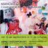 """Manolo Oyonarte en ASPA Contemporary. """"Caminando en lo Innombrable"""""""