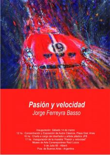 Jorge Ferreyra Basso. Pasión y Velocidad