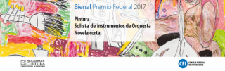 Concurso Bienal Premio Federal 2017 - Artes Visuales: Pintura