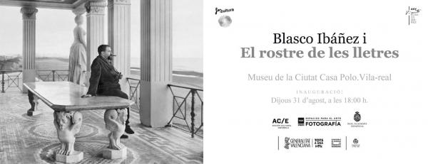 Blasco Ibáñez i El rostre de les lletres
