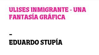 Ulises Inmigrante. Una fantasía gráfica
