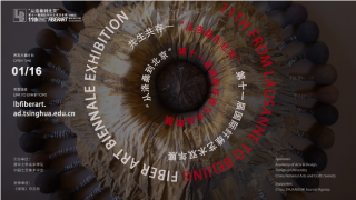 "11th ""From Lausanne to Beijing"" International Fiber Art Biennale, online China"