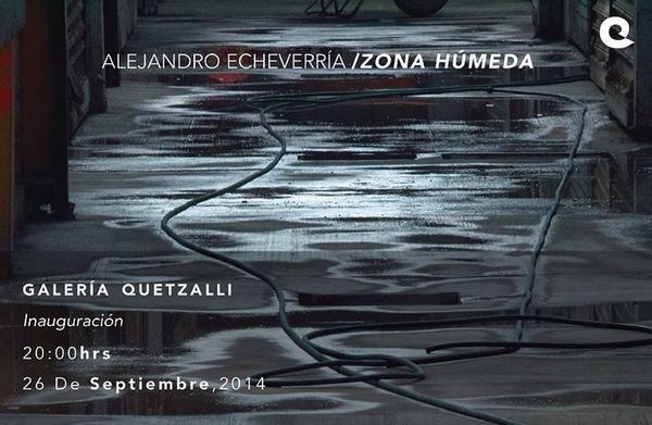 Alejandro Echeverría, Zona húmeda