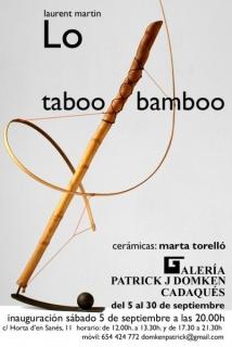 Laurent Martin Lo, taboo bamboo