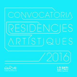 Convocatoria Residencia Artística Eufònic / Lo Pati 2016