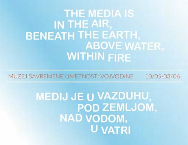 The Media Are in the Air, beneath the Earth, above Water, within Fire