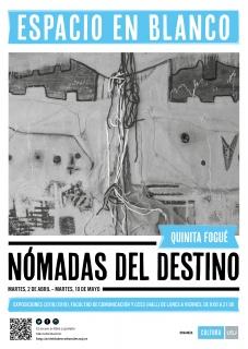 Cartel exposición «Nómadas del destino» de la polifacética artista turolense Quinita Fogué