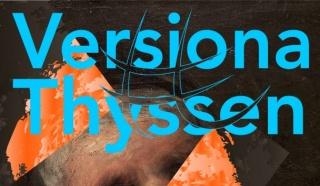 #VersionaThyssen II