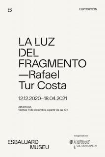 Rafael Tur Costa. La luz del fragmento