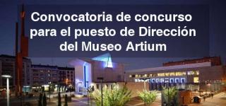 Convocatoria de concurso para la provisión del puesto de Dirección del Centro-Museo Vasco de Arte Contemporáneo Artium de Álava