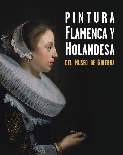 """Pintura flamenca y holandesa del Museo de Ginebra — Cortesía de Obra Social """"la Caixa"""""""