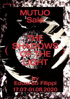 Eduardo Filippi. The shadows of the light