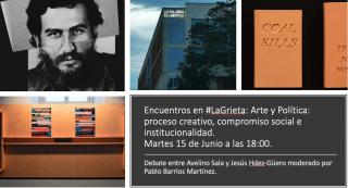 """Cartel de """"Encuentros en #LaGrieta: Arte y Política: proceso creativo, compromiso social e institucionalidad"""""""