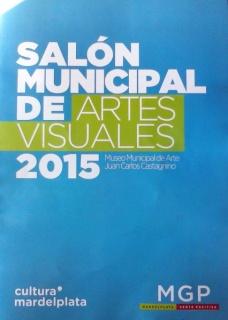 Muestra Salón Municipal de Artes Visuales 2015