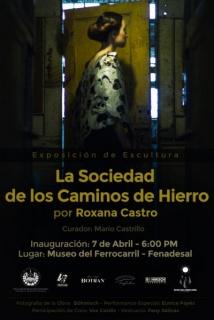 Roxana Castro, La Sociedad de los Caminos de Hierro