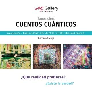 CUENTOS CUÁNTICOS Exposición de ANTONIO CALLEJA 2017