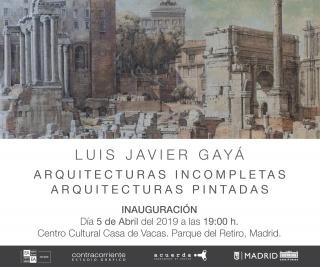 Luis Javier Gayá. Arquitecturas incompletas. Arquitecturas pintadas