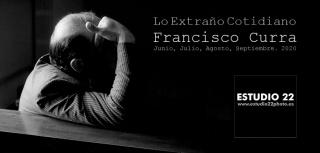 Lo Extraño Cotidiano. Francisco Curra