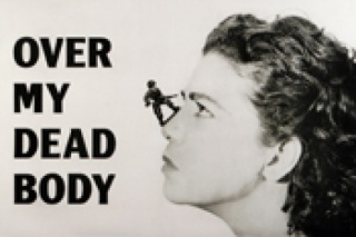 Mona Hatoum, Over My Dead Body, 1988