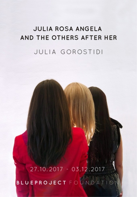 Julia Gorostidi. Julia, Rosa, Angela and the Others After Her