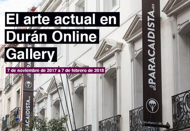 ON/OFF. El arte actual en Durán Online Gallery