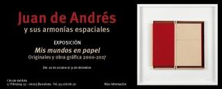 Juan de Andrés. Mis mundos en papel. Originales y obra gráfica 2000 - 2017