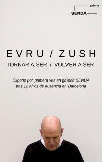 Evru / Zush. Tornar a ser / Volver a ser