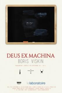 Boris Viskin, Deus ex machina