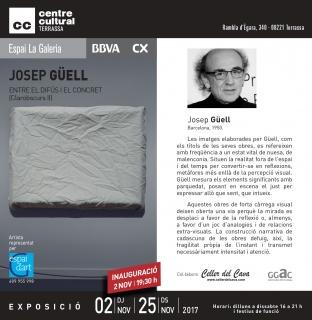 Josep Güell. Entre el difús i el concret (Clarobscurs II)