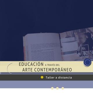 Educación a través del Arte Contemporáneo