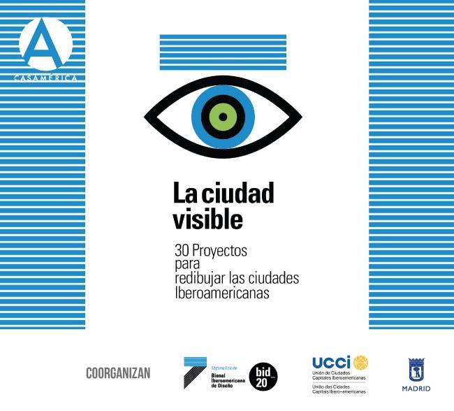 a Ciudad visible. Conciencia Ciudad. Imagen de las nuevas ciudades iberoamericanas