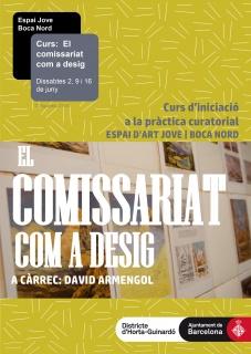 El comissariat com a desig – Curs d'iniciació a la pràctica curatorial.