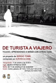Sergio Town. De turista a viajero. Toledo, aprendiendo a mirar con otros ojos