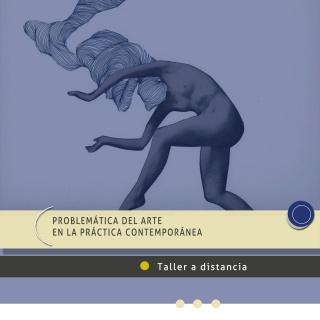 Problemática del arte en la práctica contemporánea