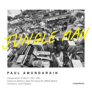 Paúl Amundarain. Jungle Man