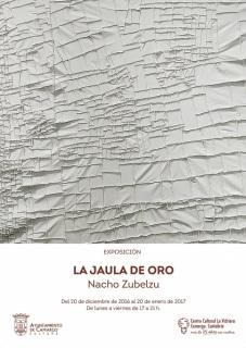 Cartel La Jaula de Oro, de Nacho Zubelzu