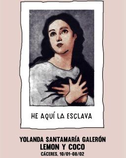 Yolanda Santamaría He aquí la esclava