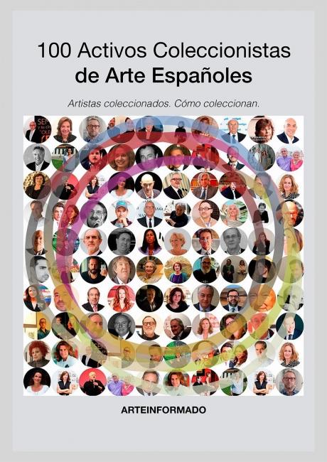 Portada del Informe sobre 100 Activos Coleccionistas de Arte Españoles | ¿Cómo es el coleccionista español de arte?