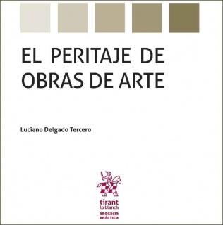 """Portada de """"El Peritaje de Obras de Arte"""", tesis doctoral de Luciano Delgado Tercero"""