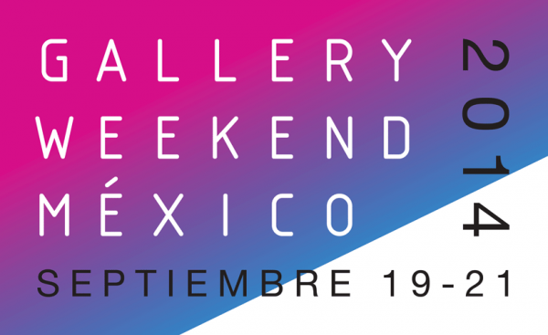 Gallery Weekend México | Gallery Weekend México: el fin de semana dedicado al arte contemporáneo