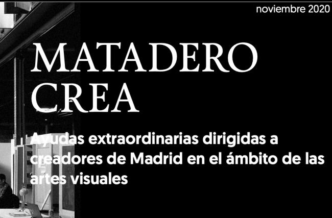 Matadero crea - Ayudas extraordinarias dirigidas a creadores de Madrid en el ámbito de las artes visuales. Cortesía de Matadero Madrid | Llegan las nuevas ayudas 'Matadero crea' y 'Santander Emplea Cultura'