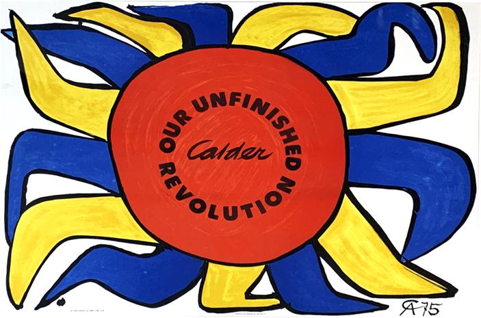 OUR UNFINISHED REVOLUTION (1975) - Alexander Calder