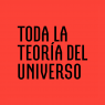 Toda la teoría del universo