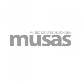 Museo de Arte de Sonora - MUSAS