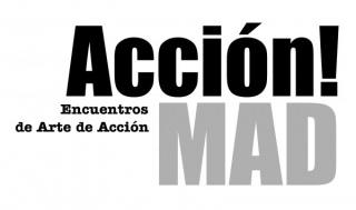 Acción!MAD - Encuentros de arte de Acción
