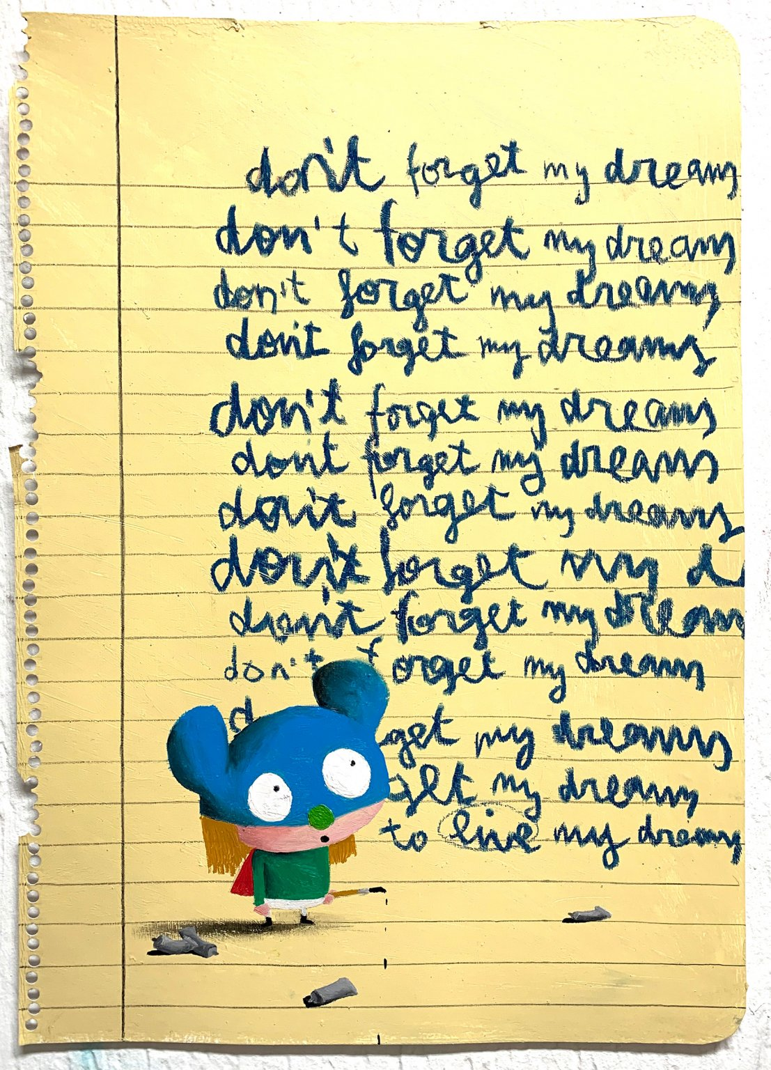 Don't forget my dreams