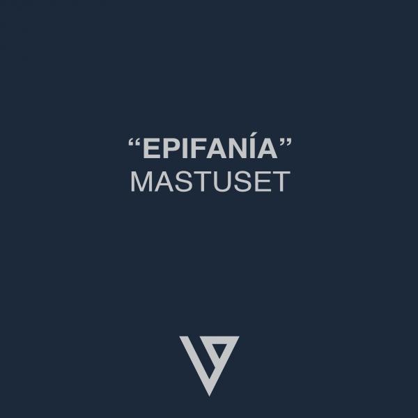 """VetusArt - \""""Epifanía\"""" Mastuset"""