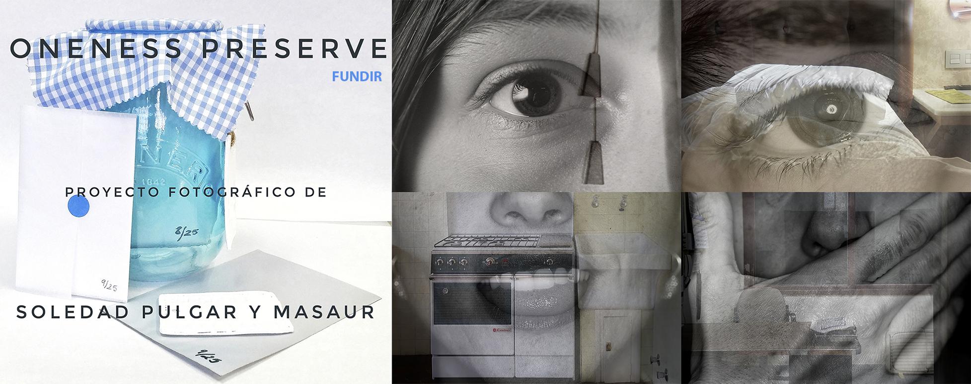 ONENESS PRESERVE_FUNDIR-MasauR-Soledad Pulgar